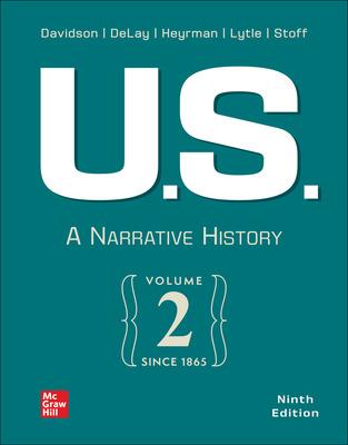 U.S.: A Narrative History, Volume 2: Since 1865