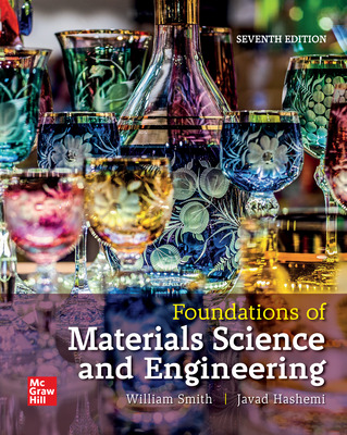 Loose Leaf for Foundations of Materials Science and Engineering
