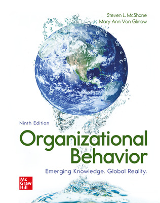 Organizational Behavior: Emerging Knowledge. Global Reality