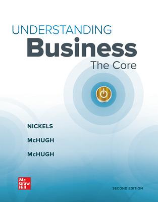 Understanding Business: The Core 2e