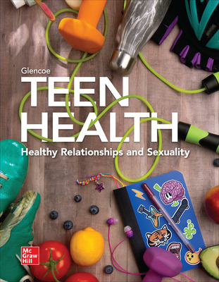 CUS Teen Health, Healthy Relationships and Sexuality Student Edition