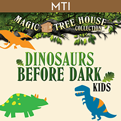 Music Studio Marketplace, MTI Magic Tree House Collection: Dinosaurs Before Dark KIDS Musical, Production Bundle, Grades 3-9, 1 year subscription