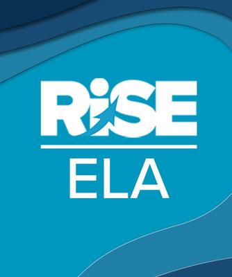 Rise ELA