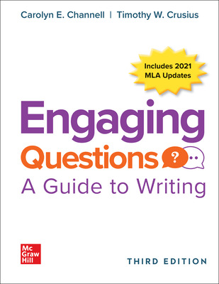Engaging Questions: A Guide to Writing 3e 2021 MLA Update