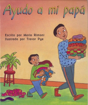 Storyteller, Spanish, (Level B) Helping Dad, Ayudo a mi papá 6-pack