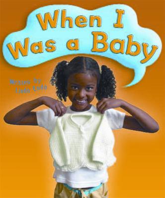 Gear Up, When I Was a Baby, Grade K, Single Copy
