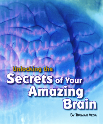 Explore More Grade 6: (Level X) Unlocking the Secrets of Your Amazing Brain, 6-pack