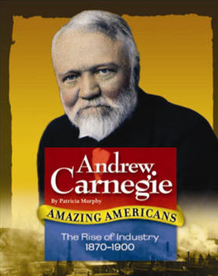 Amazing Americans, Rise of Industry: Andrew Carnegie (Level Q), 6-pack