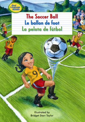 Oral Language Builder, The Soccer Ball