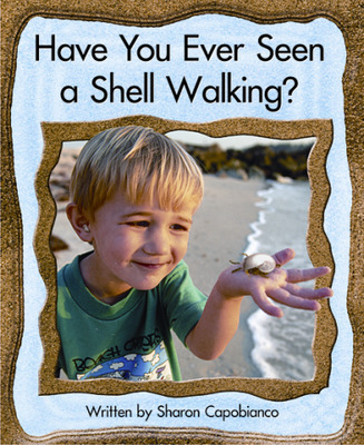 Springboard, Have You Ever Seen a Shell Walking? (Level L) 6-pack