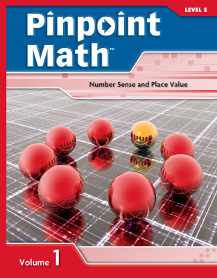 Pinpoint Math Grade 5/Level E, Student Booklet Volume I