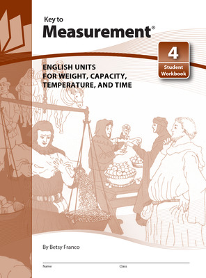 Key to Measurement, Book 4: English Units for Weight, Capacity, Temperature, and Time