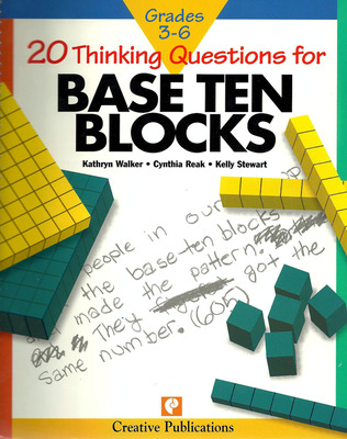 20 Thinking Questions, Base Ten Blocks, Grades 3-6