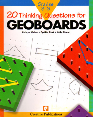 20 Thinking Questions,  Geoboards, Grades 3-6