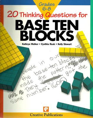20 Thinking Questions, Base Ten Blocks, Grades 6-8