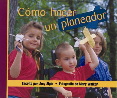 Storyteller, Spanish, Setting Sun, (Level G) Make a Glider, Cómo hacer un planeador 6-pack
