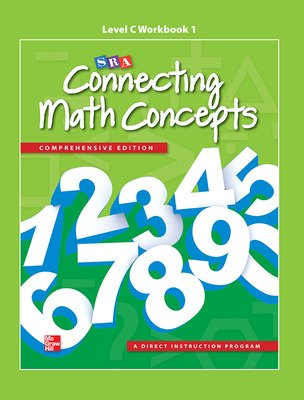 Connecting Math Concepts Level C, Workbook 1