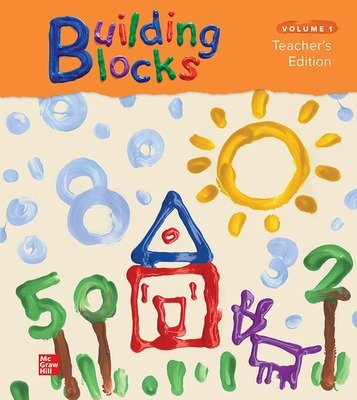 Building Blocks Pre-K, Teacher Edition, Volume 1