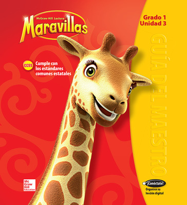 Lectura Maravillas, Grade 1, Teacher's Edition Volume 3
