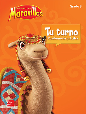 Lectura Maravillas, Grade 3, Your Turn Practice Book