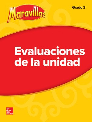 Lectura Maravillas Unit Assessment Grade 2
