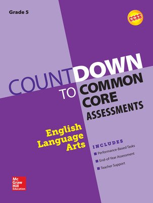 Countdown to Common Core Assessments Grade 5: ELA
