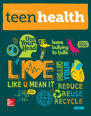 Teen Health Hardcover Consolidated Modules - Student Edition