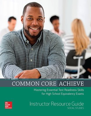 Common Core Achieve, Social Studies Instructor Guide
