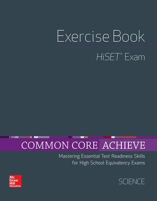 Common Core Achieve, HiSET Exercise Book Science