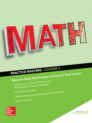 Glencoe Math, Course 2, Common Core Practice Masters Flipbook