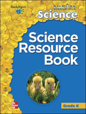 Macmillan/McGraw-Hill Science, Grade K, Science Resource Book BLM
