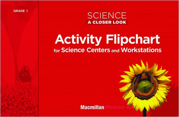 Science, A Closer Look Grade 1, Activity Flipchart