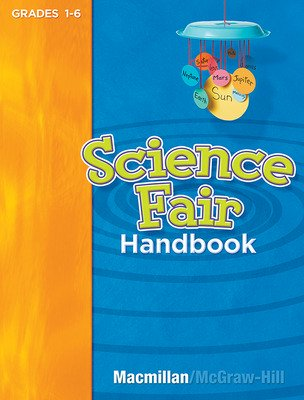 Science, A Closer Look, Grade K-6, Science Fair Handbook