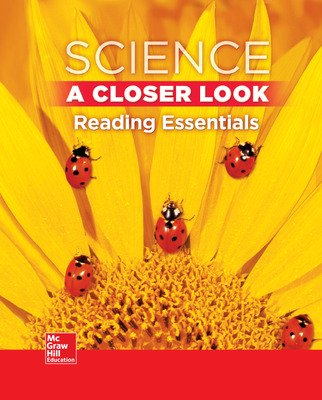 Science, A Closer Look Grade 1,  Reading Essentials