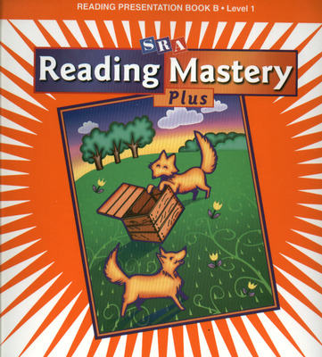 Reading Mastery 1 2002 Plus Edition, Teacher Presentation Book B