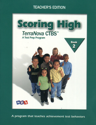 Scoring High on the TerraNova CTBS, Teacher's Edition with Poster, Grade 2