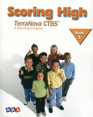 Scoring High on the TerraNova CTBS, Student Edition, Grade 1