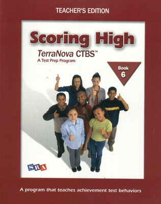 Scoring High on the Terra Nova CTBS, Teacher Edition, Grade 6