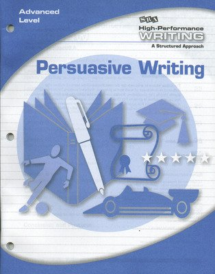 High-Performance Writing Advanced Level, Persuasive Writing
