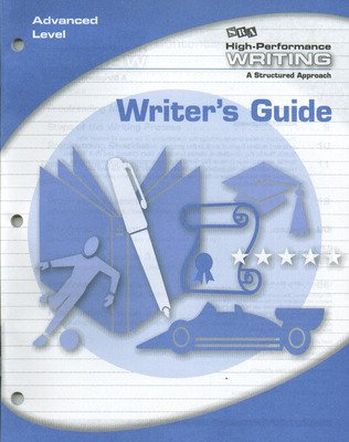 High-Performance Writing Advanced Level, Writer's Guide