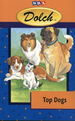 Dolch® First Reading Books Top Dogs (Independent Reading Books - Tales and Legends)