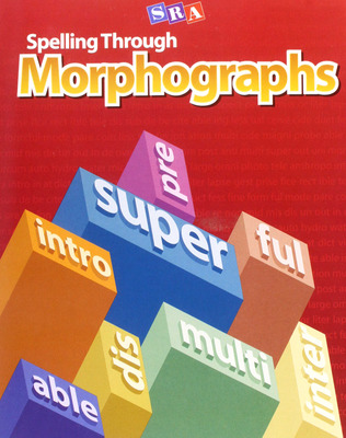 Spelling Through Morphographs, Teacher Materials