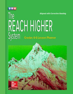 Corrective Reading, REACH Higher, Grades 4-6 Lesson Planner