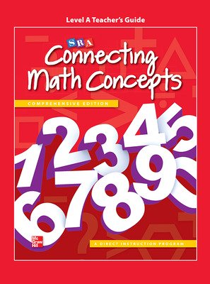 Connecting Math Concepts Level A, Teacher's Guide
