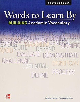 Words to Learn By: Building Academic Vocabulary, Teachers Edition