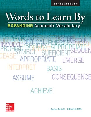 Words to Learn By: Expanding Academic Vocabulary, Teachers Edition