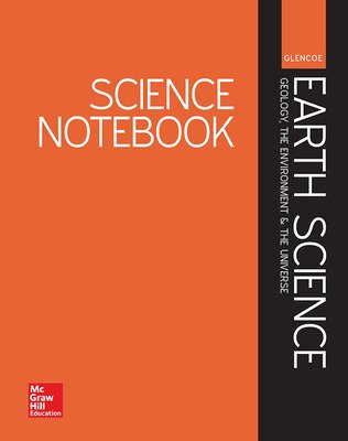 Glencoe Earth Science: GEU, Science Notebook
