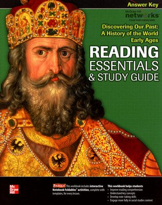 Discovering Our Past: A History of the World, Early Ages, Reading Essentials and Study Guide, Answer Key