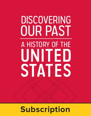 Discovering Our Past: A History of the United States, Teacher Center and OTE, 1-year subscription