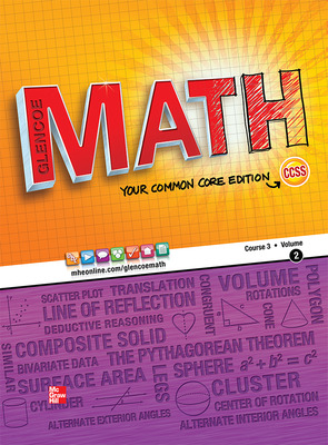 Glencoe Math, Course 3, Student Edition, Volume 2
